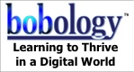 Bobology - Learning to Thrive in a Digital World